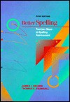 Better Spelling: Fourteen Steps to Spelling Improvement - James I. Brown, Thomas E. Pearsall