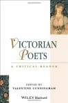 Victorians: Poetry and Poetics - A Critical Reader - Valentine Cunningham