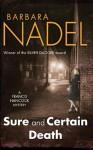 Sure and Certain Death - Barbara Nadel