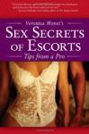 Veronica Monet's Sex Secrets of Escorts: Tips from a Pro - Veronica Monet