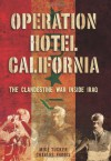 Operation Hotel California: The Clandestine War Inside Iraq - Mike Tucker, Charles S. Faddis