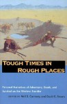 Tough Times In Rough Places - Neil B. Carmony