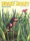 Holey Moley - Marcus Pfister, J. Alison James