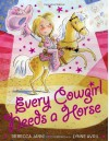Every Cowgirl Needs a Horse - Rebecca Janni, Lynne Avril
