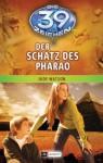 Die 39 Zeichen - Der Schatz des Pharao: Band 4 (German Edition) - Jude Watson, Bernd Stratthaus