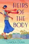Heirs of the Body: A Daisy Dalrymple Mystery - Carola Dunn