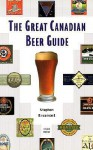 The Great Canadian Beer Guide - Stephen Beaumont
