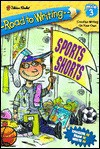 Sports Shorts (Road to Writing) - Sarah Albee, Mike Lester