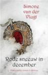 Rode sneeuw in december - Simone van der Vlugt