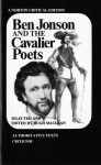 Ben Jonson and the Cavalier Poets (Norton Critical Editions) - Ben Jonson