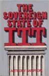 The Sovereign State of ITT - Anthony Sampson