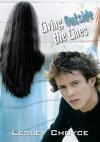 Living Outside the Lines - Lesley Choyce