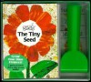 The Tiny Seed Mini-Book & Seed Set [With Seed Packets and Mini-Rake] - Eric Carle