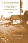 A Mississippi Diary: From St Paul, Minnesota to Alton, Illinois, October 1894 to May 1895 - Eliza Oddy, Andrew Hook, Heather Eggins