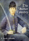 The Better Country - Scott Johnson, Kevin LeVick