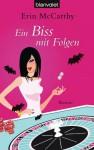Ein Biss mit Folgen - Erin McCarthy, Barbara Müller