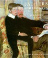 Fathers and Children: In Literature and Art - Charles Sullivan