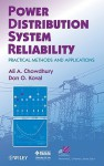 Power Distribution System Reliability: Practical Methods and Applications - Ali Chowdhury, Chowdhury, Don Koval