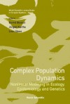 Complex Population Dynamics: Nonlinear Modeling in Ecology, Epidemiology and Genetics - Bernd Blasius, Jürgen Kurths, Lewi Stone