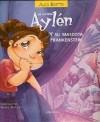 La Curiosa Aylen y Su Mascota Frankenstein - Aldo Boetto, Gabriel Bernstein