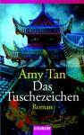 Das Tuschezeichen (Taschenbuch) - Amy Tan