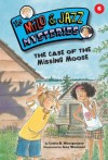 #06 The Case of the Missing Moose (The Milo & Jazz Mysteries) - Lewis B. Montgomery, Amy Wummer
