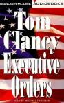 Executive Orders - Michael Prichard, Tom Clancy