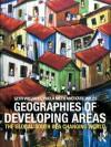The Geography of Developing Areas - Glyn Williams, Paula Meth, Katie Willis