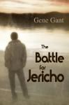 The Battle for Jericho - Gene Gant