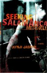 Seeking Salamanca Mitchell: A Novel - Kenji Jasper
