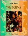 The Ojibwa (Indian Nations) - Cathy McCarthy, Herman J. Viola, David Jeffery