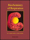 Understanding The Biochemistry Of Respiration - David James, Guy Matthews