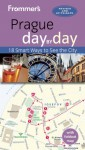 Frommer's day by day Guide to Prague - Mark Baker