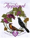 Fancy Applique: 12 Lessons to Enhance Your Skills - Elly Sienkiewicz