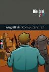 Die drei ???. Angriff der Computerviren (Die drei Fragezeichen, #55) - G.H. Stone