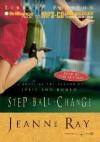 Step Ball Change - Jeanne Ray