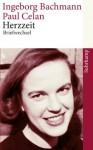 Herzzeit: Ingeborg Bachmann - Paul Celan. Der Briefwechsel (suhrkamp taschenbuch) (German Edition) - Ingeborg Bachmann, Paul Celan, Bertrand Badiou, Hans Höller, Andrea Stoll, Barbara Wiedemann