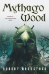 Mythago Wood - Robert Holdstock