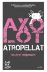 Axolot atropellat - Helene Hegemann