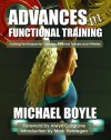 Advances in Functional Training: Training Techniques for Coaches, Personal Trainers and Athletes - Michael J. Boyle, Mark Verstegen, Alwyn Cosgrove