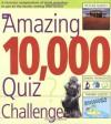 The Amazing 10,000 Quiz Challenge - Roy Preston