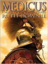 Medicus: A Novel of the Roman Empire - Ruth Downie
