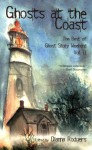 Ghosts at the Coast: The Best of Ghost Story Weekend Vol. II - Dianna Rodgers, Elizabeth Engstrom, Eric Witchey