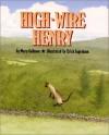 High-Wire Henry - Mary Calhoun
