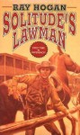 Solitude's Lawman (A Double D Western) - Ray Hogan