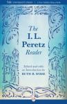 The I. L. Peretz Reader - I. L. Peretz, Ruth R. Wisse