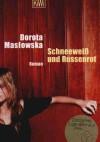 Schneeweib und Russenrot - Dorota Masłowska