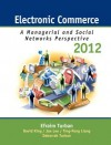 Electronic Commerce: A Managerial and Social Networks Perspectives - Efraim Turban, David King