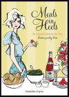 Meals in Heels: Do-ahead Dishes For the Dinner Party Diva - Jennifer Joyce
