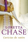 Caricias de satén - Loretta Chase